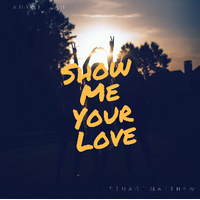Show Me Your Love (EDM Track)