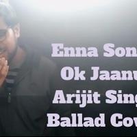 Enna Sona PIANO BALLAD Cover – OK Jaanu |