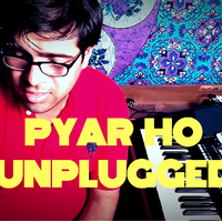 PYAR HO - UNPLUGGED COVER - MUNNA MICHAEL (ADARSH