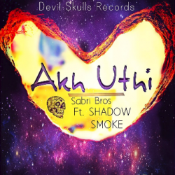 Akh uthi || Sabri Bros feat. Shadow & Smoke|| Late sung by Smoke