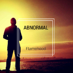 Flamehood- Abnormal sung by Flamehood Official