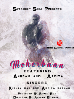 Meherbaan sung by anupam goswami