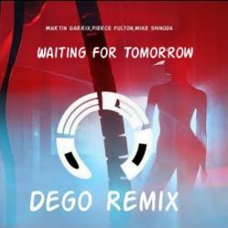 Waiting For Tomorrow (Dego Remix) sung by Dego