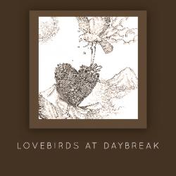 Lovebirds at Daybreak sung by Amartya Ghosh