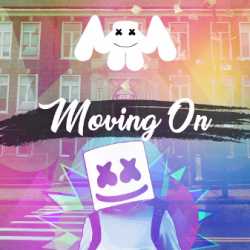 Marshmello - Moving On sung by Edm To Infinity
