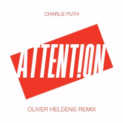 Charlie Puth - Attention (Oliver Heldens Remix) sung by Edm To Infinity