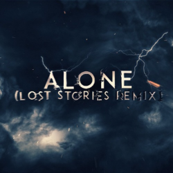 Alan Walker-Alone (Lost Stories Remix) sung by Edm To Infinity