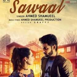 Sawaal | Ahmed Shamueel | New Mp3 Songs 2017 sung by Roosh Music Entertainment