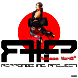 Drunk Mission (feat. Rebeca Vorig) sung by R.I.P. (ROPPONGI INC. PROJECT)