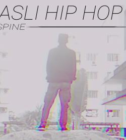 Asli Hip Hop sung by SPINE Rapper