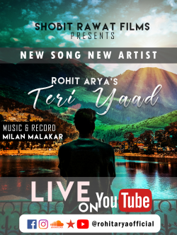 Teri Yaad  sung by Rohit Arya Official