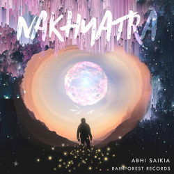 Nakhyatra (feat. Abhi Saikia) sung by Rainforest Records