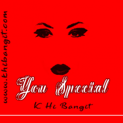You Special sung by K Hi Bangit