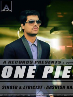 One Piece sung by Aashish Kaushik