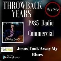 1985 Throwback Years Jesus Took Away My Blues