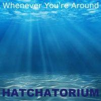 Whenever Youre Around (Single)
