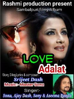 LOVE ADALAT GENTS- SRIJEET DASH sung by Srijeet Dash