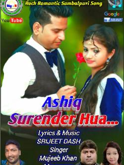 ASHIQ SURENDER HUA  sung by Srijeet Dash