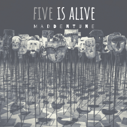 Five Is Alive sung by Maddentune