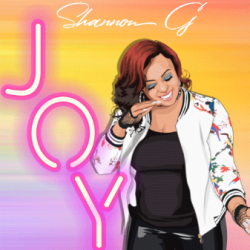 Joy sung by Shannon G