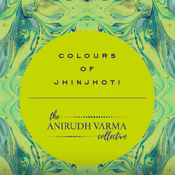 Colours of JhinJhoti sung by The Anirudh Varma Collective
