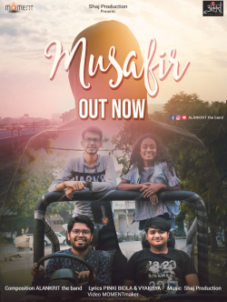 MUSAFIR sung by ALANKRIT the Band