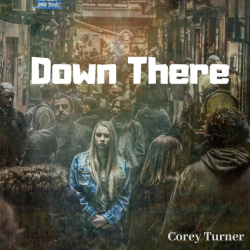 Down There sung by corey turner