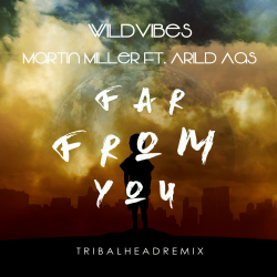 Far From You Remix sung by TribalHead Official
