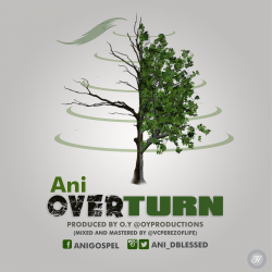 Overturn sung by Tony Ani