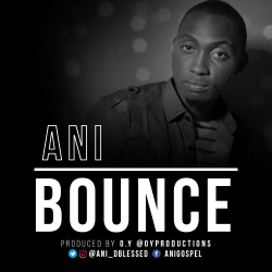 BOUNCE sung by Tony Ani
