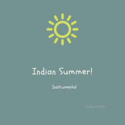 Indian Summer (Instrumental) sung by Phillip Foxley