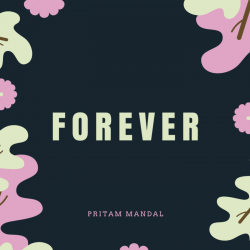 Forever sung by Pritam Mandal