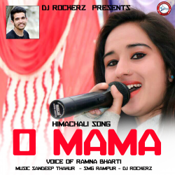 O Mama Himachali Song sung by Raju Kamta