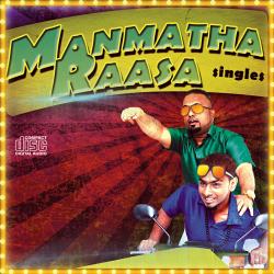 Manmatha Raasa sung by Guna Sheelan