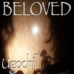 Ugochill - Beloved sung by Aleksandar Radojcic