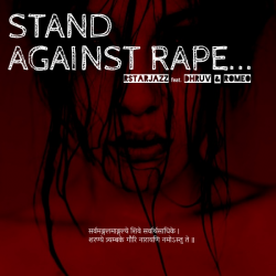 Stand Against Rape ft. DHRUV & Romeo sung by Rstarjazz