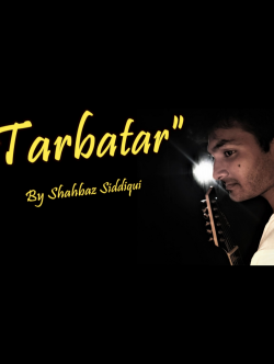 Tarbatar Official Song sung by Shahbaz Siddiqui