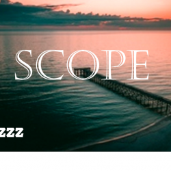 SCOPE sung by DJ Samzzz