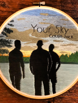 Your Sky sung by Cousin Jack