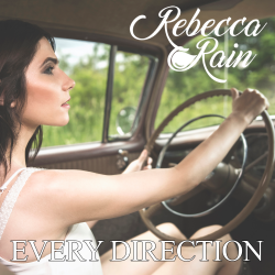 Every Direction sung by Rebecca Rain