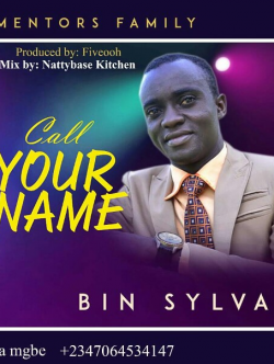 Call your name  sung by Sylvanus Mgbe