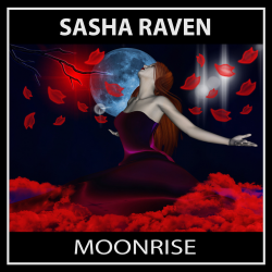 Moonrise sung by Sasha Raven