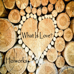 What Is Love? sung by Holworks Music