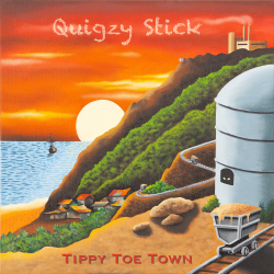 Tippy Toe Town sung by Quigzy Stick