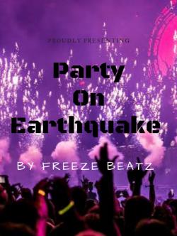 Dance on earthquake sung by Freeze Beatz