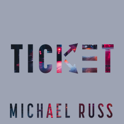 Ticket sung by Michael Russ