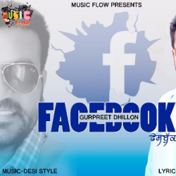 FACEBOOK sung by gurpreet dhillon