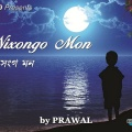 nixongo mon Prawal feat Rakesh and Aso bhuyan sung by prawal bhuyan
