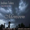Monsoon (album - INDIAN TALES, music - TATTU) sung by Somnath Roy (TATTU)