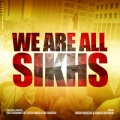 We Are All Sikhs - Hargo Boparai ft. Various sung by Simply Bhangra